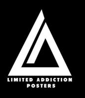 Limited Addiction Posters